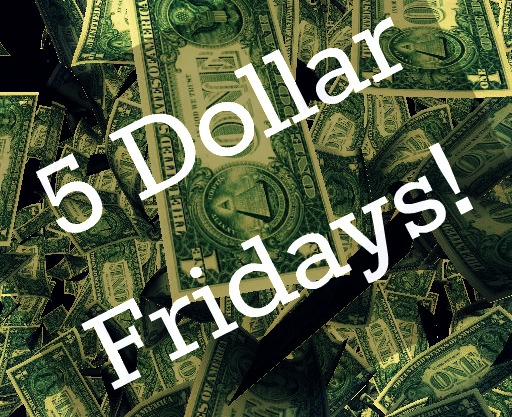 five-dollar-friday